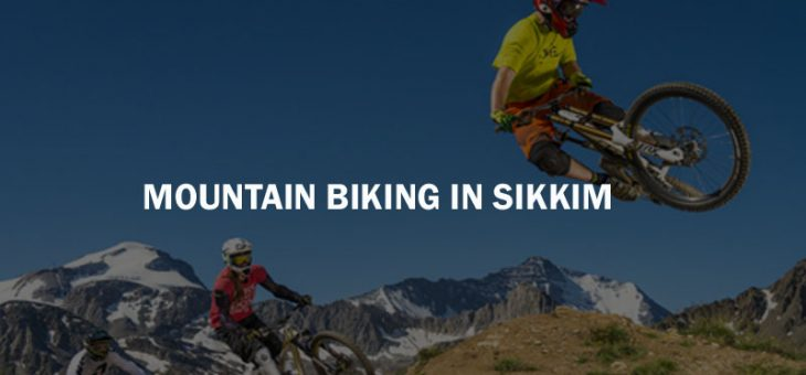 Mountain Biking in Sikkim