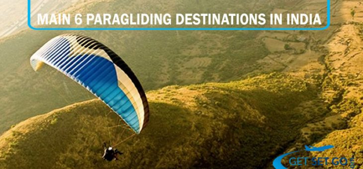 Main 6 Paragliding Destinations in India