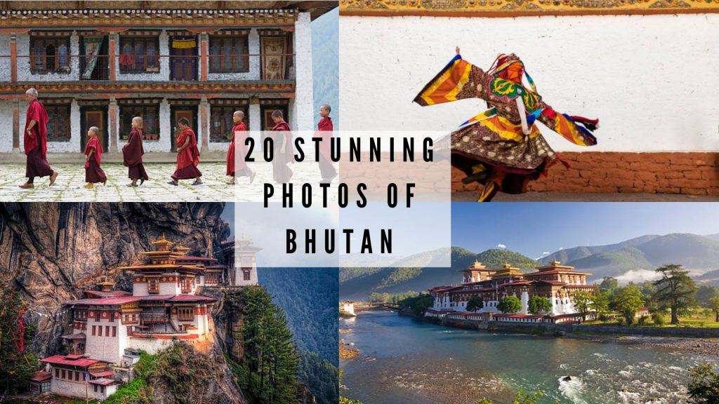 Stunning Photos of Bhutan