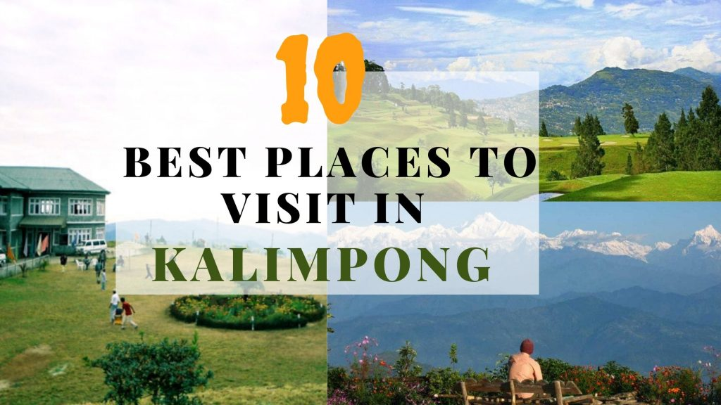 10 Best Places to visit in Kalimpong
